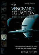 The Vengeance Equation - Tam, Kenneth