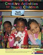 Creative Activities for Young Children - Mayesky, Mary