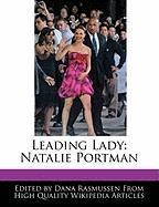 Leading Lady: Natalie Portman - Rasmussen, Dana
