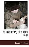 The Real Diary of a Real Boy - Shute, Henry A.