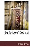 By Advice of Counsel - Train, Arthur