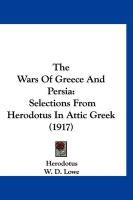 The Wars of Greece and Persia: Selections from Herodotus in Attic Greek (1917) - Herodotus