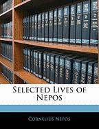 Selected Lives of Nepos - Nepos, Cornelius
