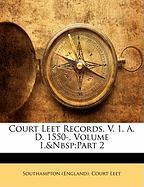 Court Leet Records, V. 1, A. D. 1550-, Volume 1, Part 2