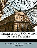 Shakespeare's Comedy of the Tempest - Shakespeare, William; Rolfe, William James