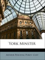 York Minster - Cust, Arthur Perceval Purey