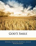 God's Smile - Dodge, Daniel Kilham; Magnussen, Julius