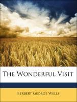 The Wonderful Visit - Wells, Herbert George