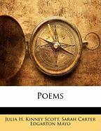 Poems - Scott, Julia H. Kinney; Mayo, Sarah Carter Edgarton