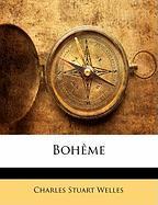 Boh Me - Welles, Charles Stuart