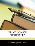 That Boy of Norcott's - Lever, Charles James