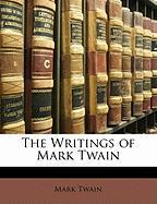 The Writings of Mark Twain - Twain, Mark