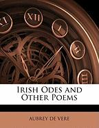 Irish Odes and Other Poems - De Vere, Aubrey