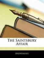 The Saintsbury Affair - Anonymous