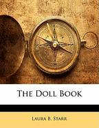 The Doll Book - Starr, Laura B.