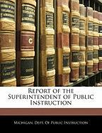 Report of the Superintendent of Public Instruction