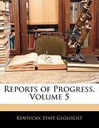 Reports of Progress, Volume 5