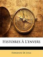 Histoires L'Envers - De Lysle, Fernande