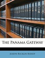 The Panama Gateway - Bishop, Joseph Bucklin 1847