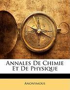 Annales de Chimie Et de Physique - Anonymous