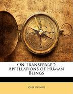 On Transferred Appellations of Human Beings - Reinius, Josef
