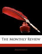 The Monthly Review - Anonymous