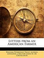 Letters from an American Farmer - Trent, William Peterfield; Lewisohn, Ludwig; St De Crvecoeur, J. Hector John