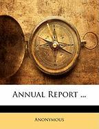Annual Report ... - Anonymous