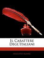Il Carattere Degl'italiani - Alfani, Augusto
