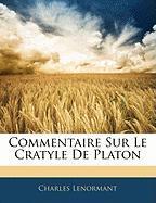 Commentaire Sur Le Cratyle de Platon - Lenormant, Charles