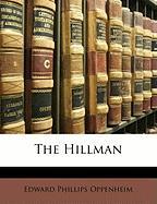 The Hillman - Oppenheim, E. Phillips