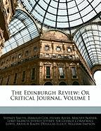 The Edinburgh Review: Or Critical Journal, Volume 1 - Smith, Sydney; Cox, Harold; Reeve, Henry