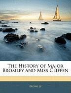 The History of Major Bromley and Miss Cliffen - Bromley