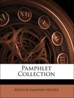 Pamphlet Collection - Napier, Arthur Sampson; Henschel, Fr H.