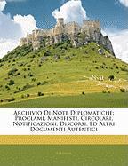 Archivio Di Note Diplomatiche: Proclami, Manifesti, Circolari, Notificazioni, Discorsi, Ed Altri Documenti Autentici - Sardinia