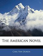 The American Novel - Van Doren, Carl