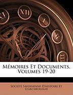 Memoires Et Documents, Volumes 19-20
