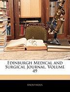 Edinburgh Medical and Surgical Journal, Volume 49 - Anonymous