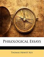 Philological Essays - Key, Thomas Hewitt