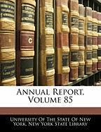 Annual Report, Volume 85