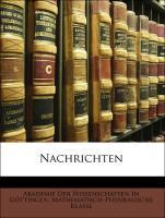 Nachrichten - Akademie Der Wissenschaften In Göttingen. Mathematisch-Physikalische Klasse