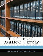 The Student's American History - Montgomery, David Henry