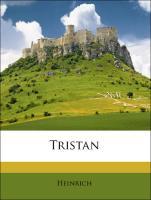 Tristan - Heinrich