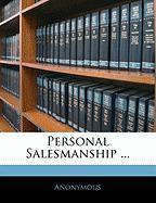 Personal Salesmanship ... - Anonymous