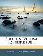 Bulletin, Volume 1, Issue 1