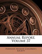 Annual Report, Volume 37
