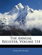 The Annual Register, Volume 114 - Burke, Edmund