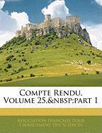 Compte Rendu, Volume 25, Part 1