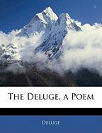 The Deluge, a Poem - Deluge