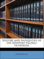 History and Antiquities of the Newport Pagnell Hundreds - Ratcliff, Oliver
